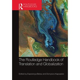 The Routledge Handbook of Translation and Globalization
