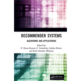 Recommender Systems: Algorithms and Applications