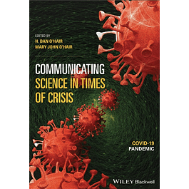 Communicating Science in Times of Crisis: COVID-19 Pandemic
