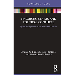 Linguistic Claims and Political Conflicts: Spanish Labyrinths in the European Context