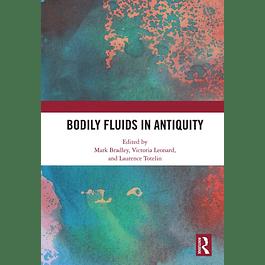 Bodily Fluids in Antiquity