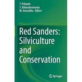 Red Sanders: Silviculture and Conservation