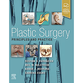 Plastic Surgery: Principles and Practice