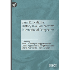 Sámi Educational History in a Comparative International Perspective