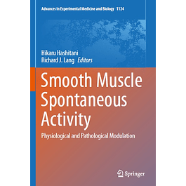 Smooth Muscle Spontaneous Activity: Physiological and Pathological Modulation