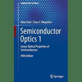 Semiconductor Optics 1: Linear Optical Properties of Semiconductors