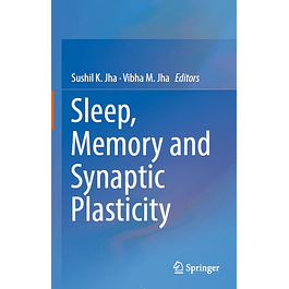 Sleep, Memory and Synaptic Plasticity