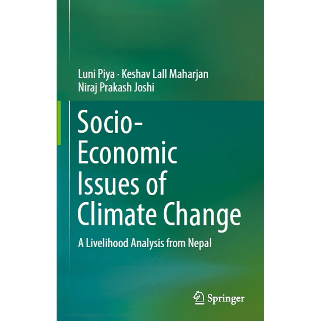 Socio-Economic Issues of Climate Change: A Livelihood Analysis from Nepal