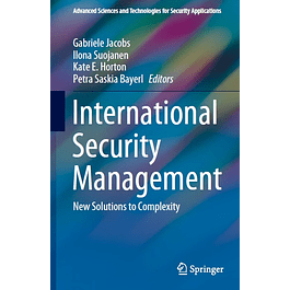 International Security Management: New Solutions to Complexity
