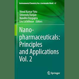 Nanopharmaceuticals: Principles and Applications Vol. 2