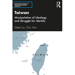 Taiwan: Manipulation of Ideology and Struggle for Identity