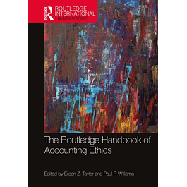 The Routledge Handbook of Accounting Ethics