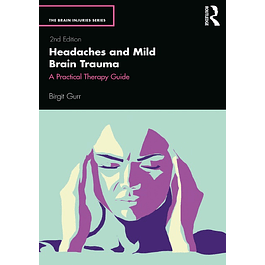 Headaches and Mild Brain Trauma: A Practical Therapy Guide