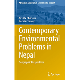 Contemporary Environmental Problems in Nepal: Geographic Perspectives