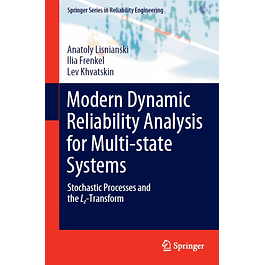 Modern Dynamic Reliability Analysis for Multi-state Systems: Stochastic Processes and the Lz-Transform