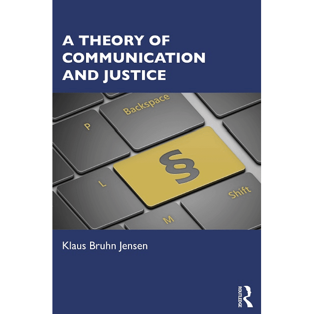 A Theory of Communication and Justice