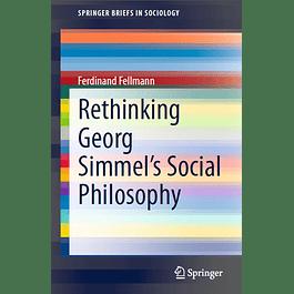Rethinking Georg Simmel's Social Philosophy