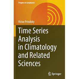 Time Series Analysis in Climatology and Related Sciences