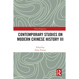 Contemporary Studies on Modern Chinese History III