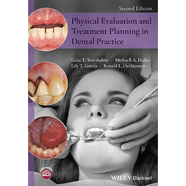Physical Evaluation and Treatment Planning in Dental Practice