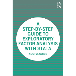 A Step-by-Step Guide to Exploratory Factor Analysis with Stata