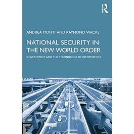 National Security in the New World Order: Government and the Technology of Information