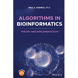 Algorithms in Bioinformatics: Theory and Implementation