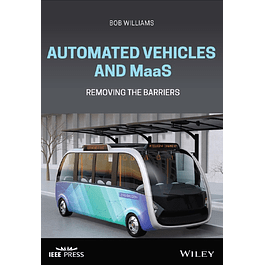 Automated Vehicles and MaaS: Removing the Barriers