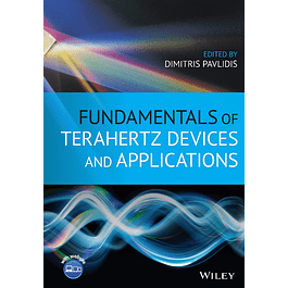 Fundamentals of Terahertz Devices and Applications