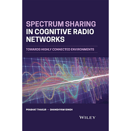Spectrum Sharing in Cognitive Radio Networks: Towards Highly Connected Environments