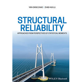 Structural Reliability: Approaches from Perspectives of Statistical Moments