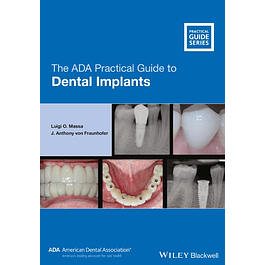 The ADA Practical Guide to Dental Implants