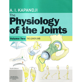 Physiology of the Joints, Volume 2: Lower Limb