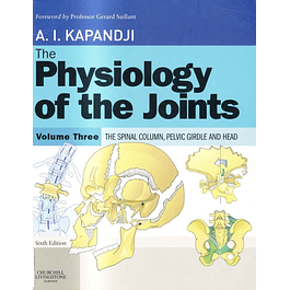 The Physiology of the Joints, Volume 3: The Spinal Column, Pelvic Girdle and Head
