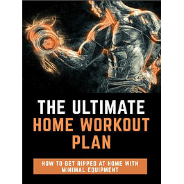 The Ultimate Home Workout Plan: Strength Training Workout at Home: Workout Routine