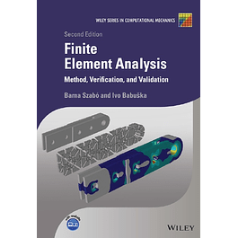 Finite Element Analysis: Method, Verification and Validation