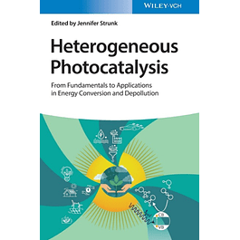 Heterogeneous Photocatalysis: From Fundamentals to Applications in Energy Conversion and Depollution