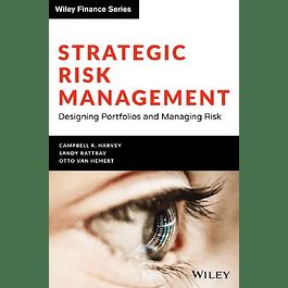 Strategic Risk Management: Designing Portfolios and Managing Risk