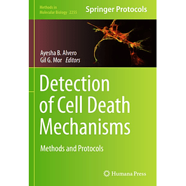 Detection of Cell Death Mechanisms: Methods and Protocols