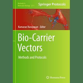 Bio-Carrier Vectors: Methods and Protocols