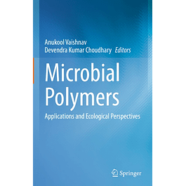 Microbial Polymers: Applications and Ecological Perspectives