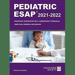 Pediatric ESAP 2021-2022 Pediatric Endocrine Self-Assessment Program Questions, Answers, Discussions
