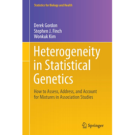 Heterogeneity in Statistical Genetics: How to Assess, Address, and Account for Mixtures in Association Studies