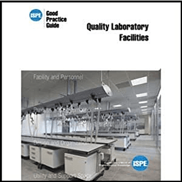 ISPE Good Practice Guide: Quality Laboratory Facilities