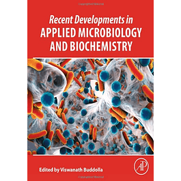 Recent Developments in Applied Microbiology and Biochemistry