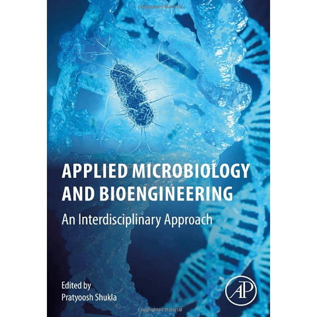 Applied Microbiology and Bioengineering: An Interdisciplinary Approach