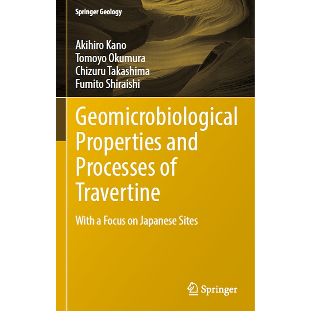 Geomicrobiological Properties and Processes of Travertine: With a Focus on Japanese Sites