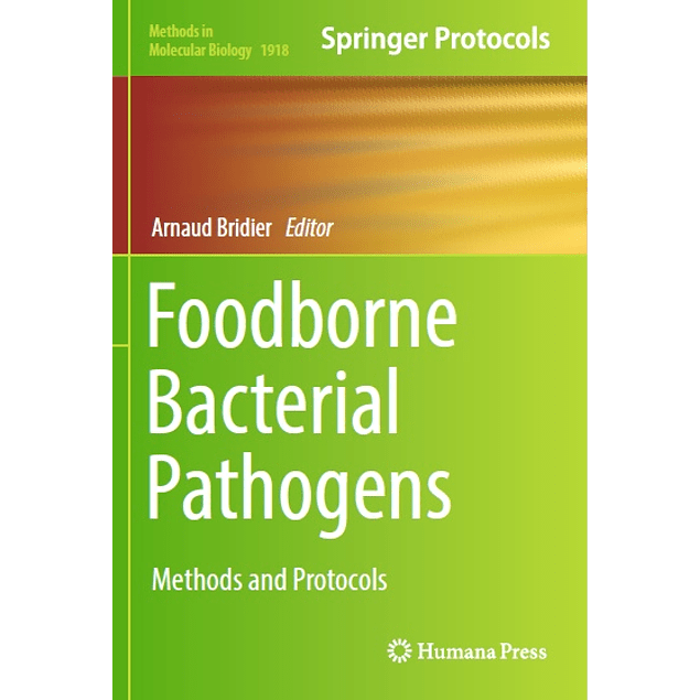 Foodborne Bacterial Pathogens: Methods and Protocols