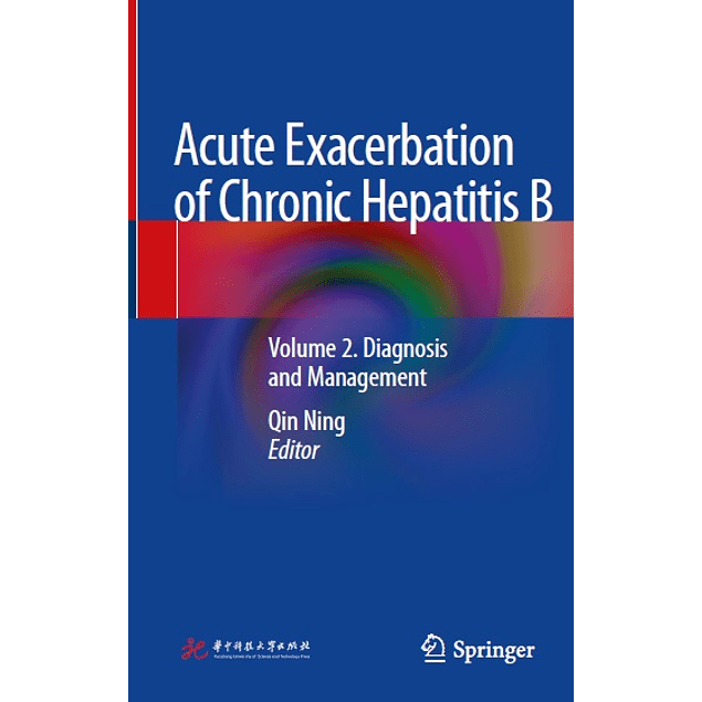 Acute Exacerbation of Chronic Hepatitis B: Volume 2. Diagnosis and Management