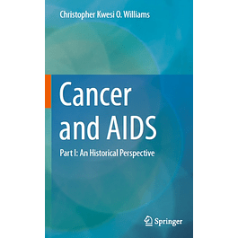 Cancer and AIDS: Part I: An Historical Perspective